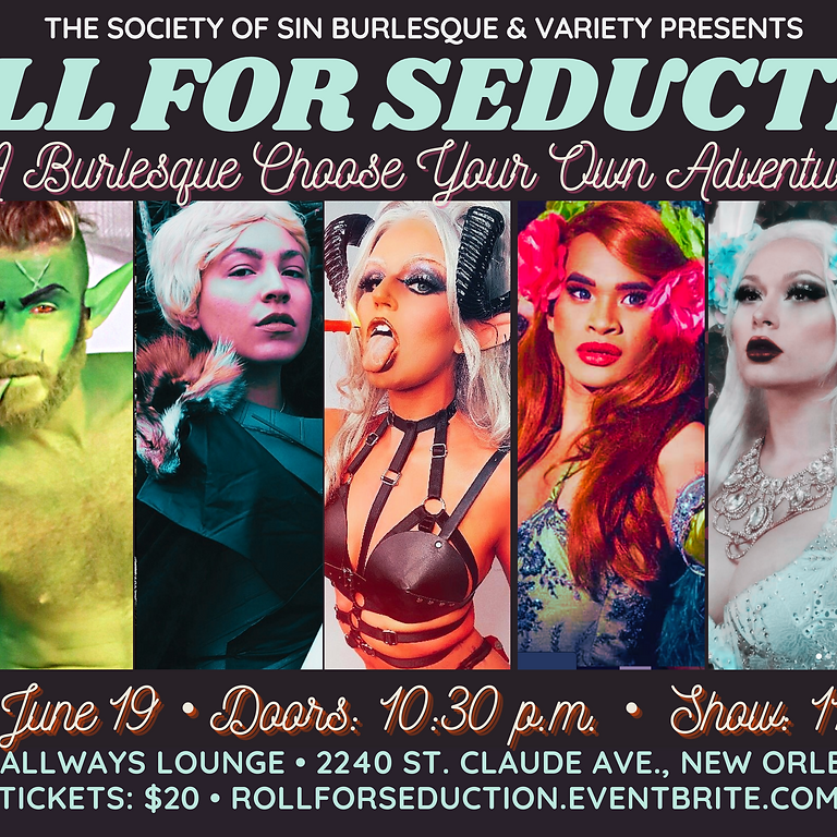 Roll for Seduction: A Burlesque Choose-Your-Own-Adventure Show