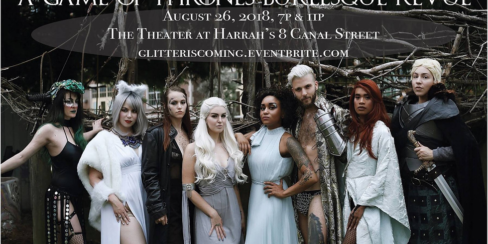 Glitter Is Coming: Game of Thrones Burlesque 7p