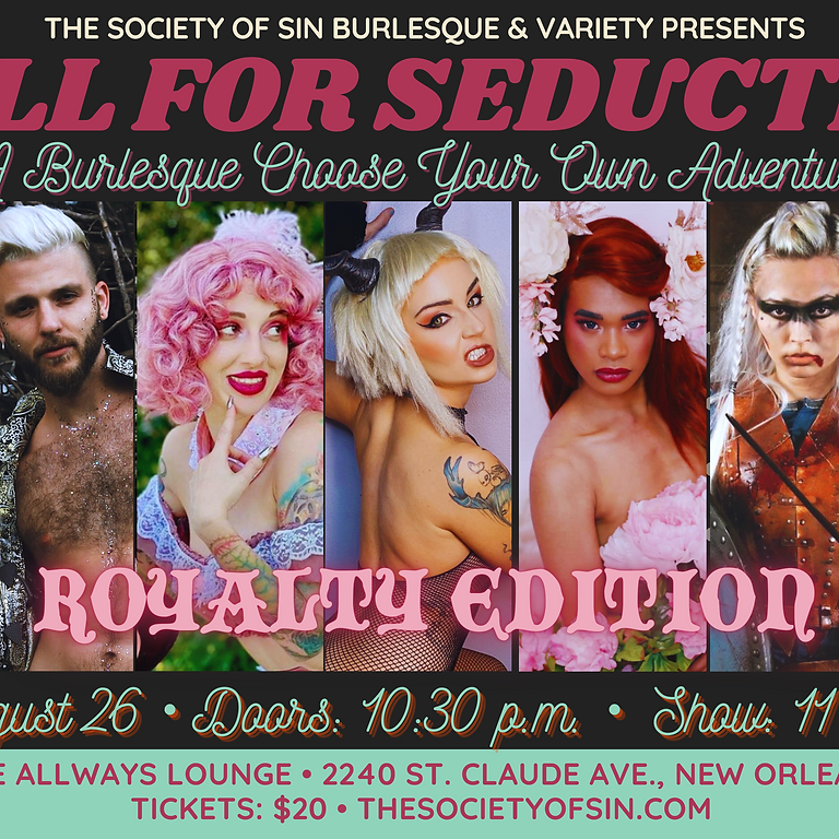 Roll for Seduction: Choose-Your-Own-Adventure Burlesque - ROYALTY