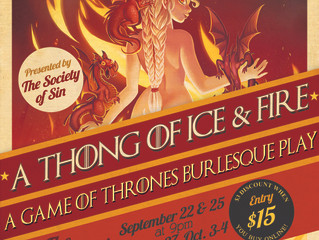 Society of Sin's Game of Thrones Show Sells Out Night After Night!