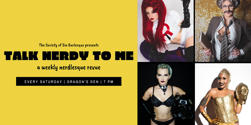 Talk Nerdy To Me: A Weekly Nerdlesque Revue - 1/11/20