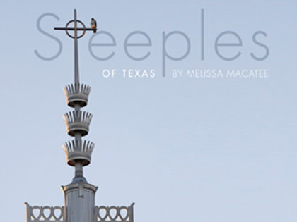 Steeples of Texas by Melissa Macatee