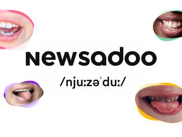 Newsadu, Newsadoo – äh, bitte was?
