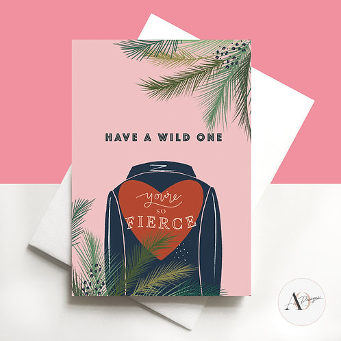 Birthday Card | Have a wild one | Greetings Card