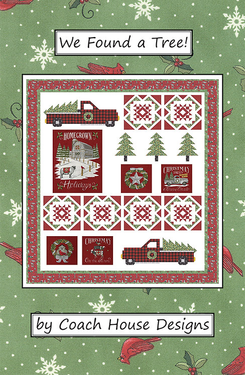 WE FOUND A TREE Homegrown Holidays Moda Quilt Pattern