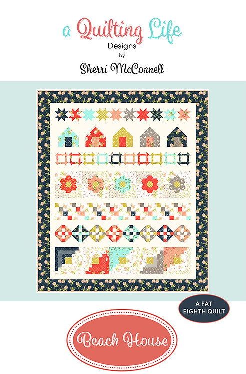 A Quilting Life BEACH HOUSE Fat Eighth Pattern