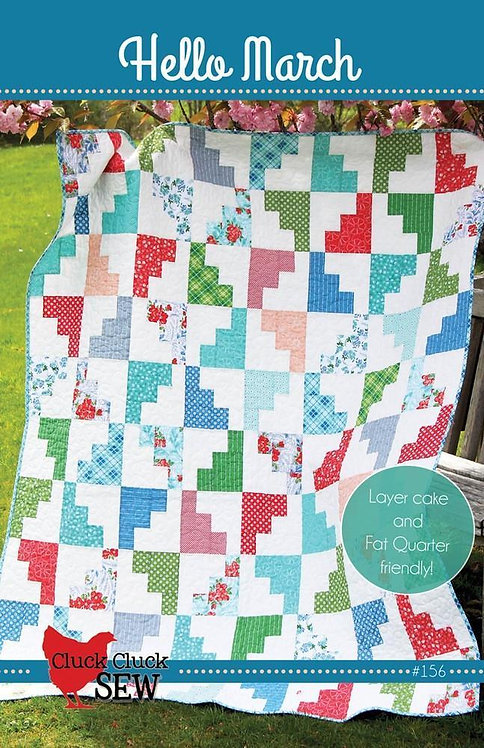 Cluck Cluck Sew HELLO MARCH Layer Cake Pattern