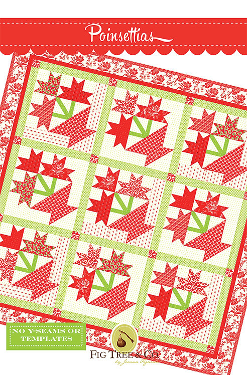 Fig Tree POINSETTIAS Quilt Pattern