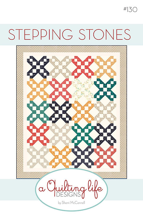 A Quilting Life STEPPING STONES Fat Quarter Pattern