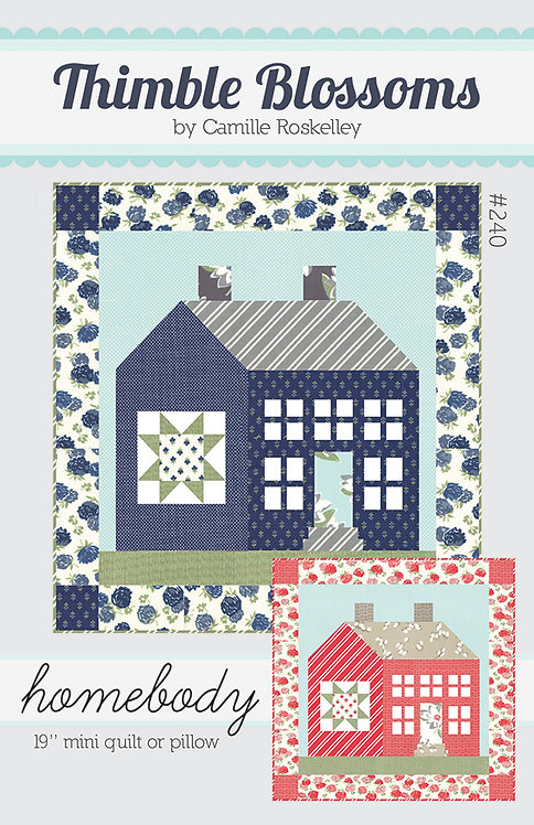 Thimble Blossoms HOMEBODY MINI Quilt Pattern