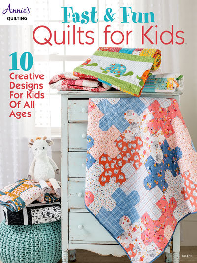 Fast & Fun Quilts for Kids Quilt Book