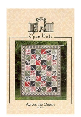 Open Gate ACROSS THE OCEAN Fat Quarter Pattern