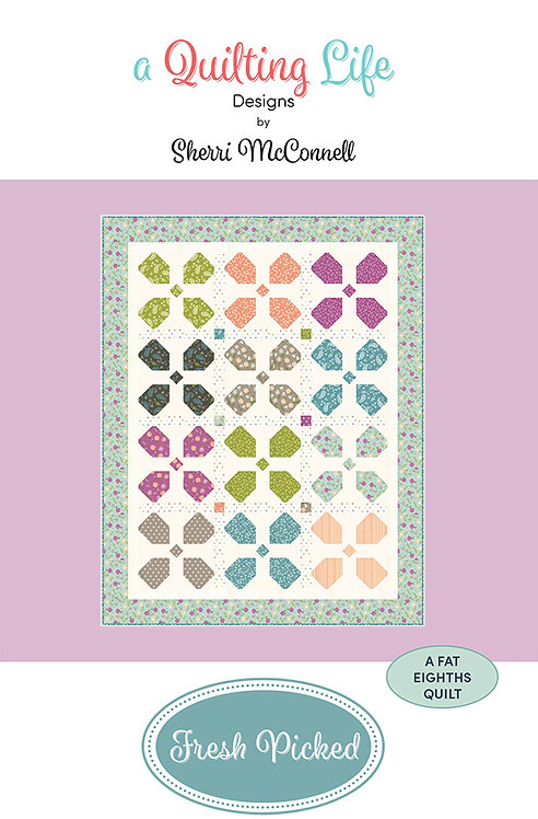 A Quilting Life FRESH PICKED Fat Eighth Pattern