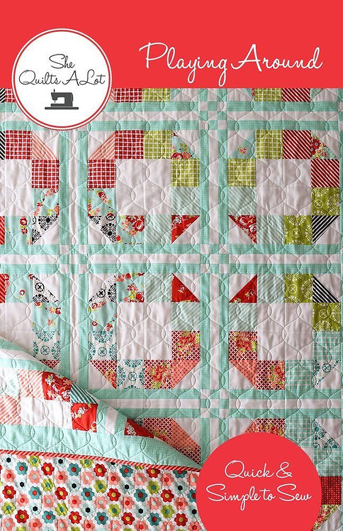 She Quilts A Lot PLAYING AROUND Fat Eighth Pattern