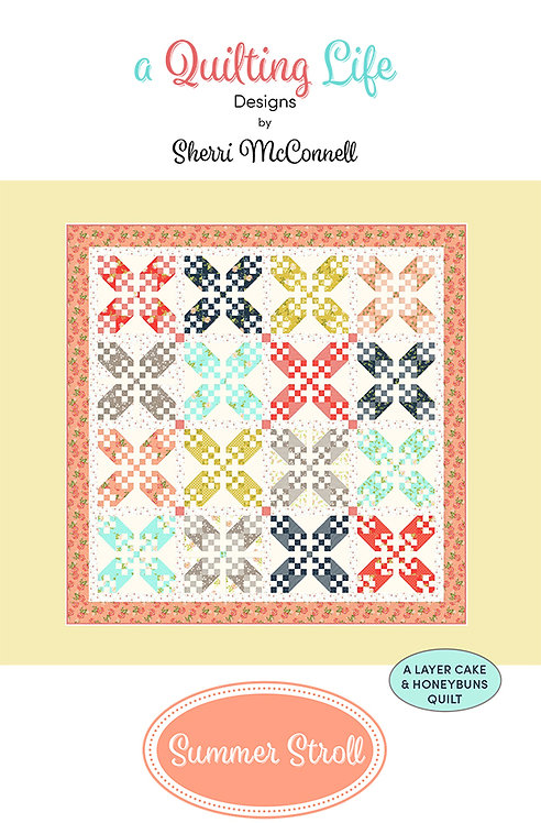 A Quilting Life SUMMER STROLL Layer Cake Pattern