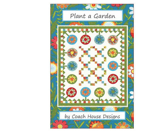 Coach House PLANT A GARDEN Pattern