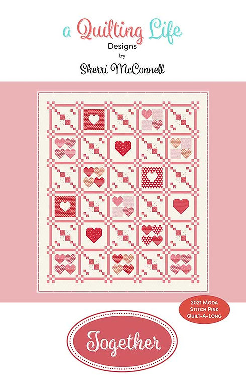 A Quilting Life TOGETHER  Pattern