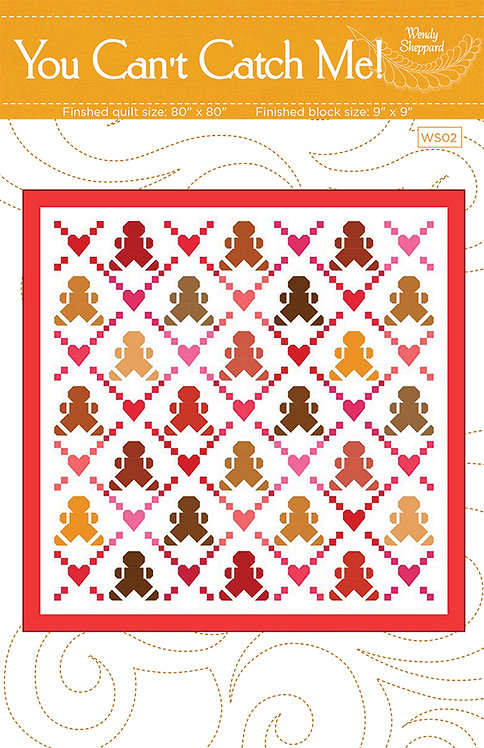 Wendy Sheppard YOU CAN'T CATCH ME Fat Quarter Pattern