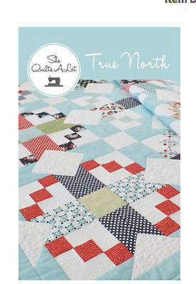 She Quilts A Lot TRUE NORTH Jelly Roll Charm Pattern