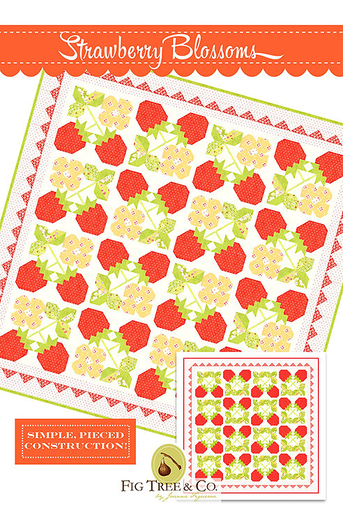 Fig Tree STRAWBERRY BLOSSOMS Quilt Pattern