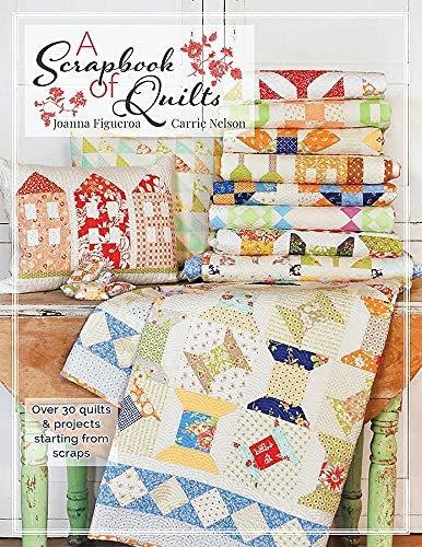 Scrapbook of  Quilts Book Figueroa & Nelson