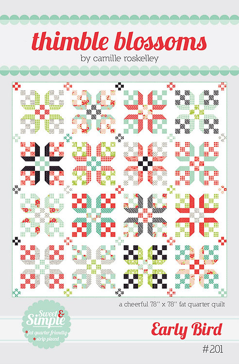 Thimble Blossoms EARLY BIRD Fat Quarter Pattern