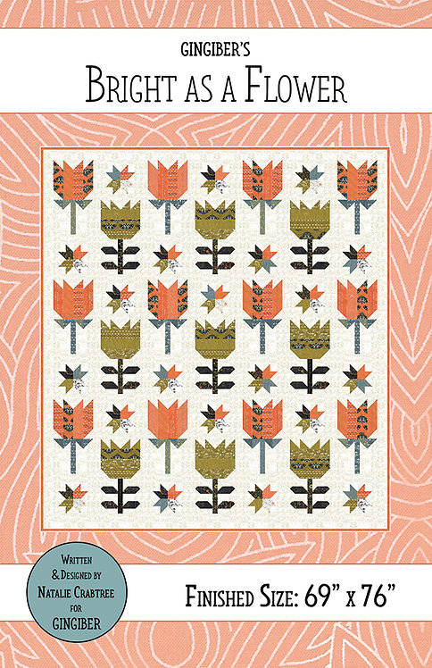 Gingiber BRIGHT AS A FLOWER Fat Quarter Pattern