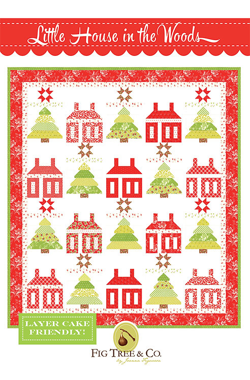 Fig Tree LITTLE HOUSE IN THE WOODS Layer Cake Pattern