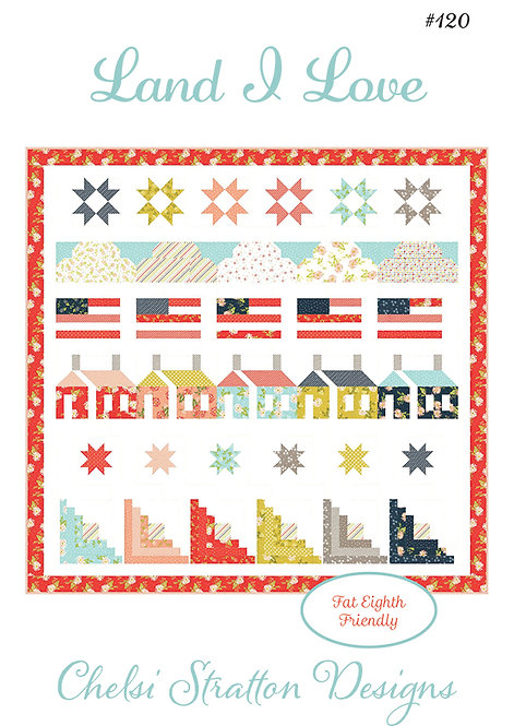 A Quilting Life LAND I LOVE Fat Eighth Pattern