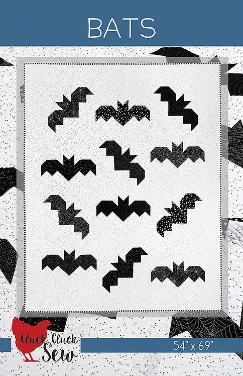 Cluck Cluck Sew BATS Fat Quarter Pattern