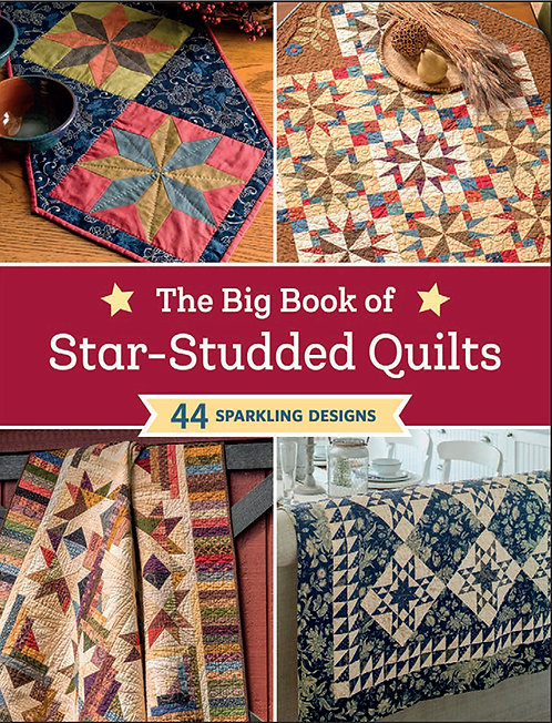 BIG BOOK of STAR-STUDDED QUILTS