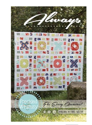 Freckled Whimsey ALWAYS Pattern