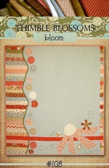 Thimble Blossoms BLOOM Fat Quarter Pattern