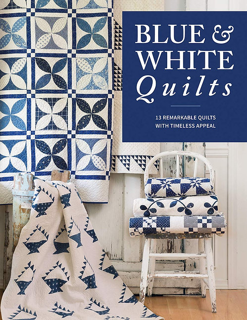Blue & White Quilts Book