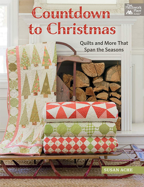 Countdown to Christmas Quilt Book Susan Ache