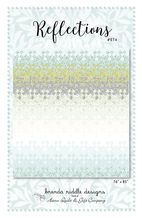 Brenda Riddle REFLECTIONS Quilt Pattern