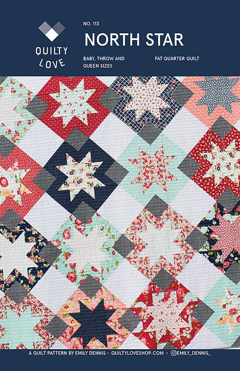 Quilty Love NORTH STAR Fat Quarter Quilt Pattern