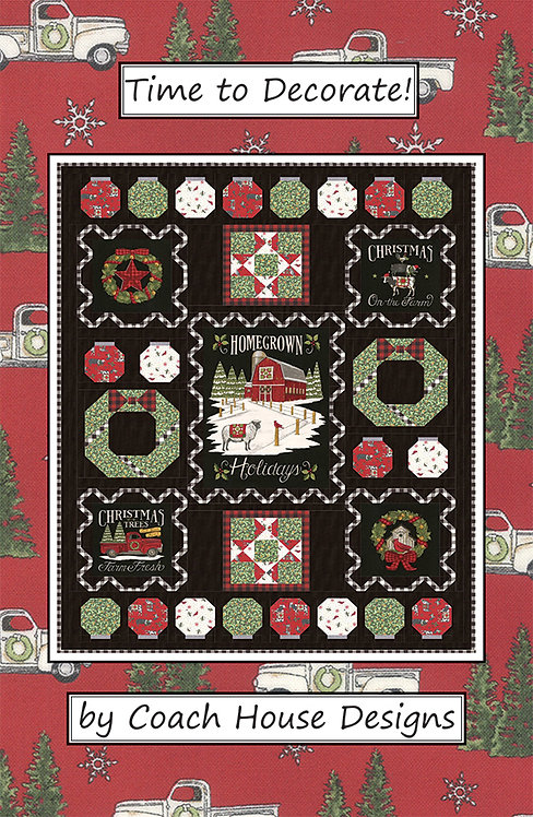 TIME TO DECORATE Homegrown Holidays Moda Quilt Pattern