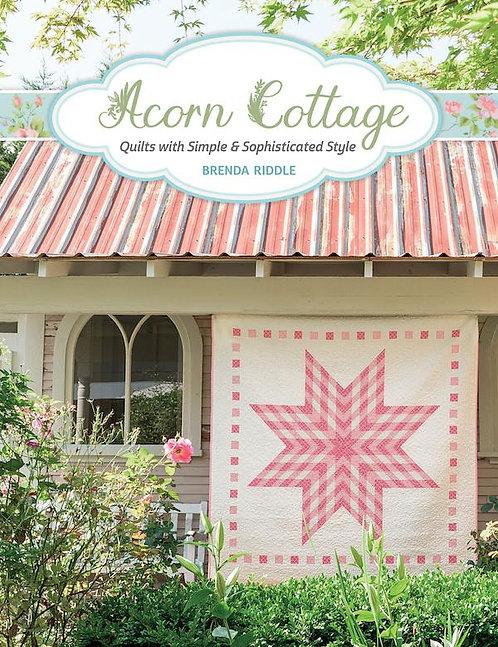 Acorn Cottage Quilt Book Brenda Riddle