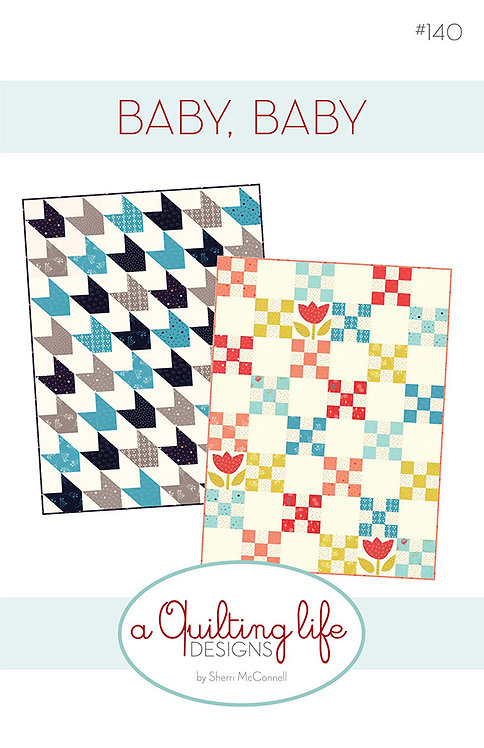 A Quilting Life BABY, BABY Layer Cake Pattern