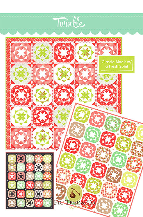 Fig Tree TWINKLE Quilt Pattern