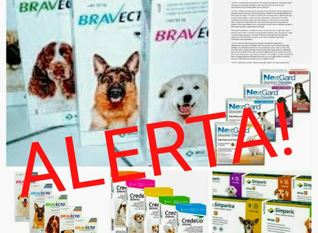 ALERTA: Produtos como Bravecto e similares podem causar problemas neurológicos nos animais.