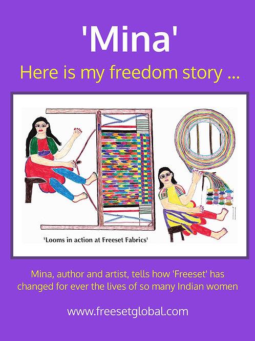 'Mina' : Here is my freedom story ...