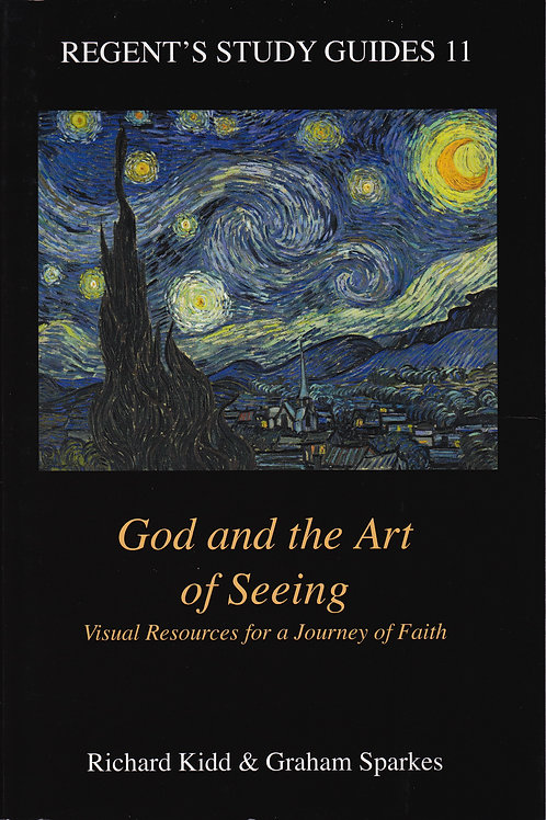 God and the Art of Seeing (with Graham Sparkes)