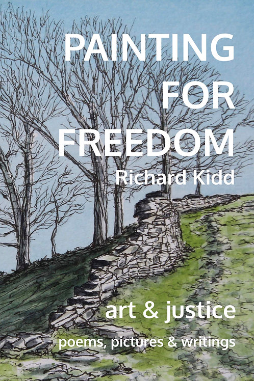 Painting For Freedom (with Rosemary Kidd)