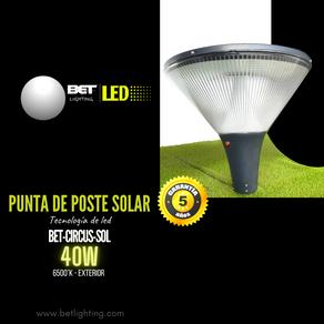 Punta de poste circus solar de led 40W marca Bet lighting