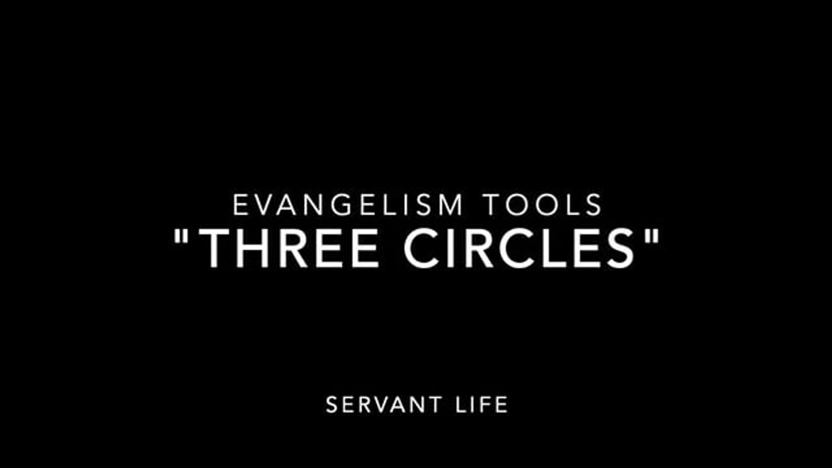 "Training Video - ""Three Circles"" Evangelism"