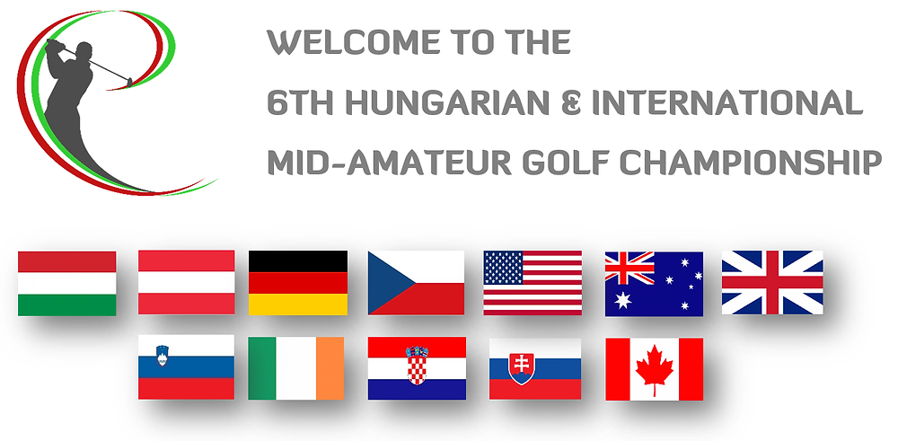 Welcome to the 6th Hungarian & International Mid-Am Golf Champ'