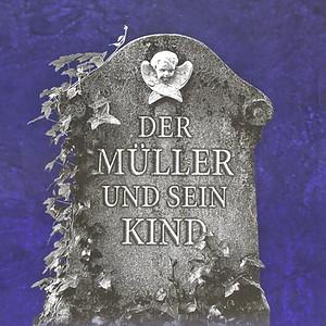 Der Müller und sein Kind