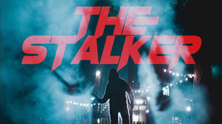 THE STALKER (October 18th)